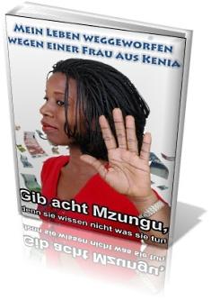 Mein Leben weggeworfen wegen einer Frau aus Kenia