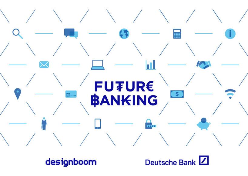 Designboom Deutsche Bank Future Banking